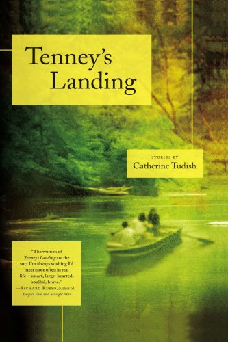 Tenney's Landing: Stories, Catherine Tudish