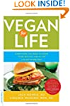 Vegan for Life: Everything You Need t...