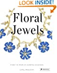 Floral Jewels: From the World's Leadi...