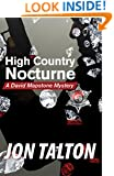 High Country Nocturne: A David Mapstone Mystery (David Mapstone Mysteries Book 7)