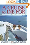 A Cruise to Die For (An Alix London M...