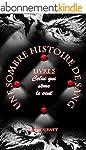 Une Sombre Histoire de Sang - Livre 5...