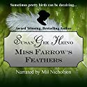 Miss Farrow's Feathers Audiobook by Susan Gee Heino Narrated by Mil Nicholson