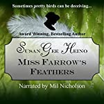 Miss Farrow's Feathers | Susan Gee Heino