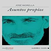 Asuntos Propios | [José Morella]