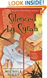 Silenced By Syrah (Wine Lover's Mystery series Book 3)