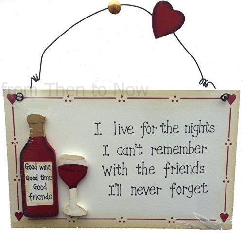 SHABBY CHIC WOODEN SIGN I live for the nights by from Then to Now