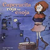 img - for Caperucita roja se enoja: y el lobo no era tan bobo (Spanish Edition) book / textbook / text book