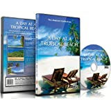Relaxing Beach DVD - A Day at The Tropical Beach for relaxation with ocean sounds