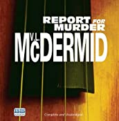 Report for Murder: Lindsay Gordon Series, Book 1 | [Val McDermid]