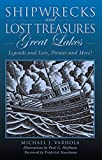 img - for Shipwrecks and Lost Treasures: Great Lakes: Legends And Lore, Pirates And More! book / textbook / text book