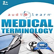 2012 Medical Terminology Audio Learn | [AudioLearn Editors]