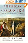 American Colonies: The Settling of No...