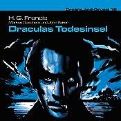 Draculas Todesinsel (Dreamland Grusel 19) | H. G. Francis, Markus Duschek, John Baker