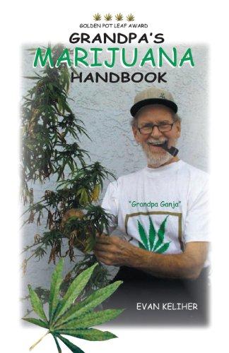 Grandpa's Marijuana Handbook: A User Guide for Ages 50 & Up