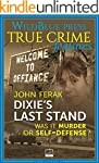 Dixie's Last Stand: Was It Murder or...