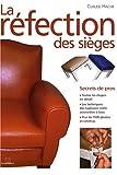 echange, troc Claude Hache - la refection des sièges