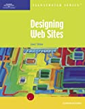 img - for Designing Web Sites-Illustrated Introductory (Illustrated (Thompson Learning)) book / textbook / text book