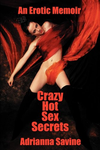 Crazy Hot Sex Secrets