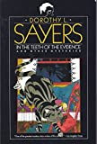In The Teeth of the Evidence: And Other Mysteries (0060923970) by Sayers, Dorothy L.