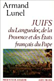 img - for Juifs Du Languedoc, de La Provence Et Des Etats Francais Du Pape (Collections Spiritualites) (French Edition) book / textbook / text book