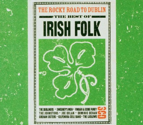 Rocky Road To Dublin - Irish Folk: The Rocky Road To Dublin - Zortam Music