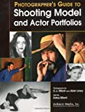 A Photographer's Guidebook to Shooting Model & Actor Portfolios