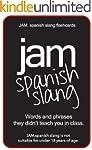 JAM.spanish slang flashcards (Spanish...
