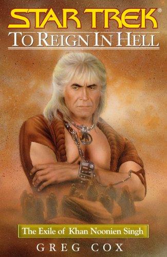 Greg Cox - Star Trek: The Original Series: Khan #3: To Reign in Hell