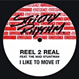 I Like To Move It (feat. The Mad Stuntman) [Radio Mix]