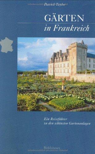 Landschaftsarchitektur-Aktion: Gärten in Frankreich: