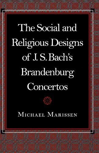 The Social and  Religious Designs of J. S. Bach's Brandenburg Concertos