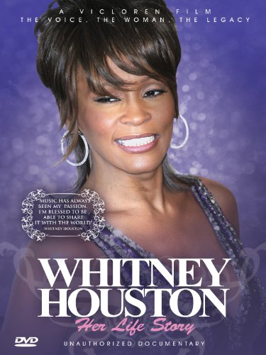Whitney Houston - Her Life Story: Unauthorized Documentary