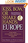 Kiss, Bow, Or Shake Hands: Europe: Ho...