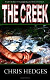 The Creek (0615627420) by Hedges, Chris