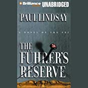 The Fuhrer's Reserve | Paul Lindsay