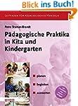 P�dagogische Praktika in Kita und Kin...