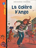echange, troc Agnès De Lestrade - La Colère d'Ange