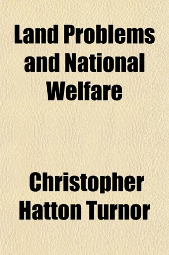 Land Problems and National Welfare