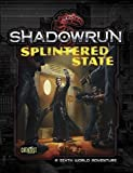 Shadowrun Splintered State