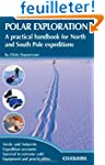 Polar Exploration: A Practical Handbo...