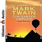 Tom Sawyer Abroad (       ungekürzt) von Mark Twain Gesprochen von: Robin Field
