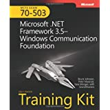 MCTS Self Paced Training Kit (Exam 70-503): Microsoft .NET Framework 3.5 Windows Communication Foundation Book/DVD/CD Package (PRO-Certification)by Bruce Johnson
