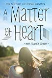 img - for A Matter of Heart book / textbook / text book