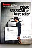 img - for Como fabricar un best-seller (Coleccion Fabula) (Spanish Edition) book / textbook / text book