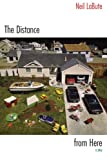 The Distance from Here (1585673714) by LaBute, Neil