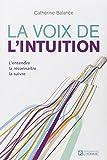 La voix de l'intuition