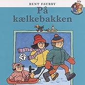 På kælkebakken (Årstidsbøger)   Bent Faurby