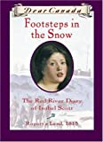Footsteps in the Snow: The Red River Diary of Isobel Scott (0439988357) by Carol Matas