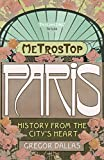 Metrostop Paris (0719560632) by Gregor Dallas